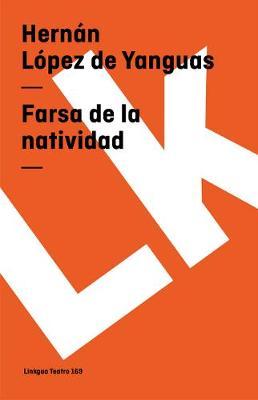 Farsa de La Natividad - Teatro (Paperback)