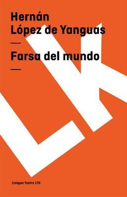Farsa del Mundo - Teatro (Paperback)