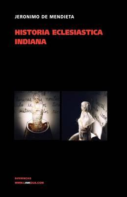 Historia Eclesiastica Indiana - Memoria (Paperback)