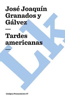 Tardes americanas - Pensamiento (Paperback)