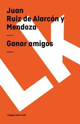 Ganar Amigos - Teatro (Paperback)