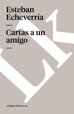 Cartas a Un Amigo - Memoria (Paperback)