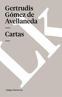 Cartas de La Avellaneda - Memoria (Paperback)