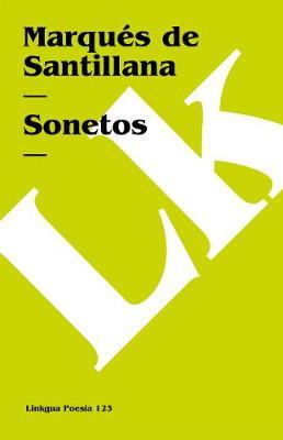 Sonetos del Marques de Santillana - Poesia (Linkgua) (Paperback)