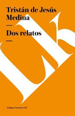 DOS Relatos - Narrativa (Paperback)