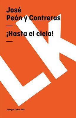 Hasta El Cielo! - Teatro (Paperback)