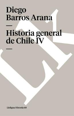 Historia General de Chile IV - Memoria (Paperback)
