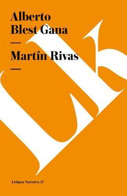 Martin Rivas - Narrativa (Paperback)