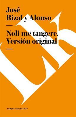 Noli Me Tangere - Narrativa (Paperback)
