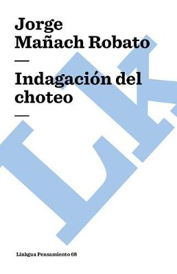 Indagaci n del Choteo - Pensamiento (Paperback)
