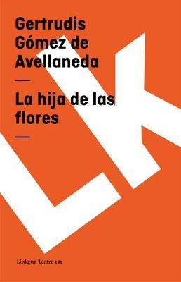 La Hija de Las Flores - Teatro (Paperback)