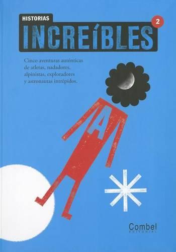 Historia increibles 2 (Paperback)