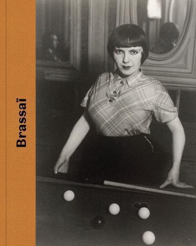 Brassai (Hardback)