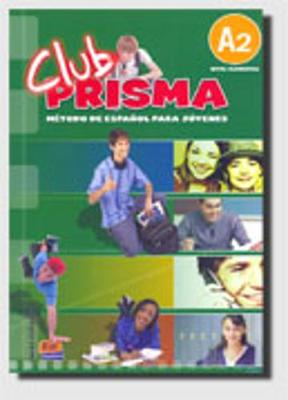 Club Prisma A2: Student Book + CD