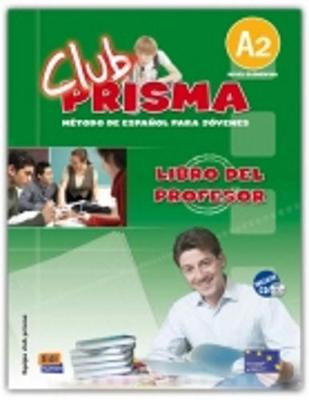 Club Prisma A2: Tutor Book + CD (Hardback)