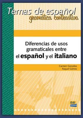 Diferencias De Usos Gramaticales: Spanish and Italian (Paperback)