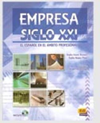 Empresa Siglo XXI: Student Book + CD