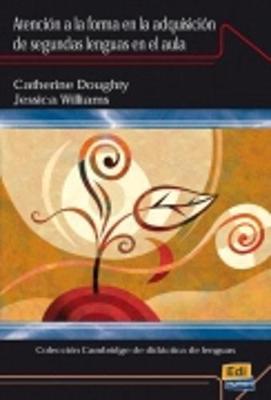 Atencion a La Forma En La Adquisicion Lenguas (Paperback)