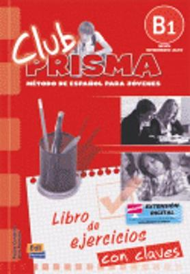 Club Prisma B1: Exercises Book with Answers for Tutor Use - Club Prisma (Paperback)