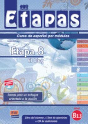 Etapa 8 El Blog: Student Book + Exercises + CD