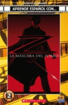 La Mascara del Zorro + CD