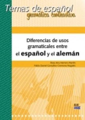 Diferencias de Usos Gramaticales Entre El Espanol y El Aleman: Temas de Espanol - Temas de Espanol (Paperback)