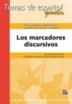 Los Marcadores Discursivos: Temas de Espanol (Paperback)