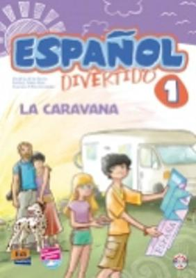 Espanol Divertido 1: La Caravana + CD