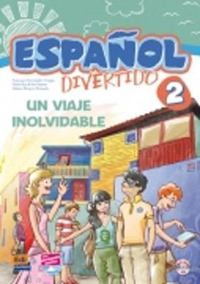 Espanol Divertido 2: Un Viaje Inolvidable + CD