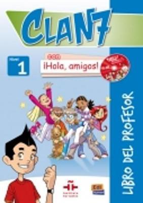 Clan 7 con Hola Amigos!: Tutor Book Level 1 - Clan 7