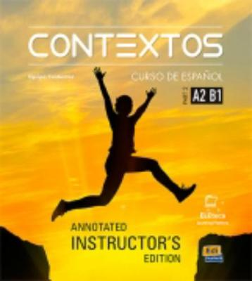 Contextos Levels A2-B1: Tutor Manual: Spanish Course for Adolescents and Adults with Free Coded Access to Eleteca: Part 2 - Contextos (Paperback)