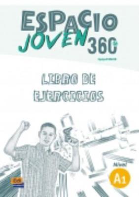 Espacio Joven 360 Nivel A1 : Exercises Book - Espacio Joven (Paperback)