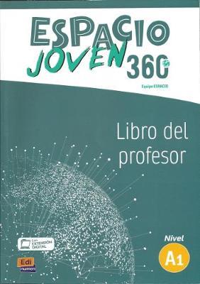Espacio Joven 360 A1 : Tutor Manual: Libro del Profesor con codigo de acceso profesor al ELEteca - Espacio Joven 360 (Paperback)