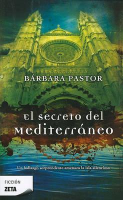 El Secreto Del Mediterraneo (Paperback)