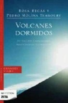 Volcanes Dormidos: UN Viaje Por Centroamerica (Paperback)