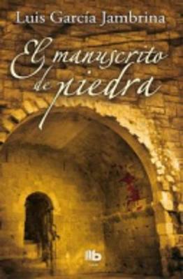 El Manuscrito De Piedra (Paperback)