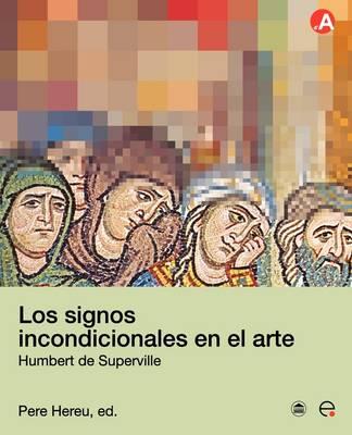 Los Signos Incondicionales En El Arte (Paperback)