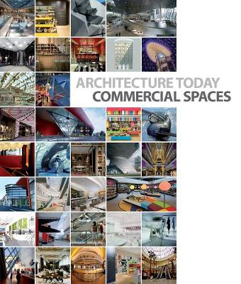 Architecture Today: Commercial Spaces - Architecture Today (Hardback)