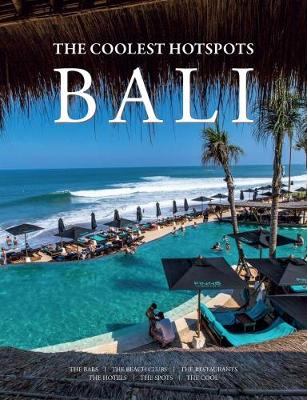 Bali: The Coolest Hotspots (Hardback)