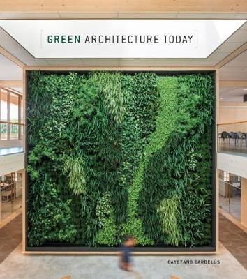 Green Architecture Today 2018 (Hardback)