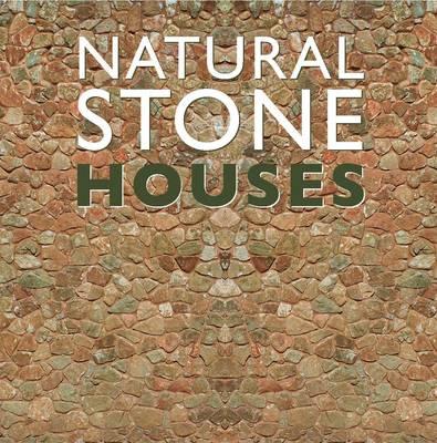 Natural Stone Houses (Hardback)