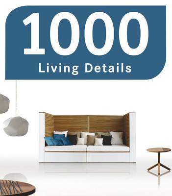 1000 Living Details (Hardback)