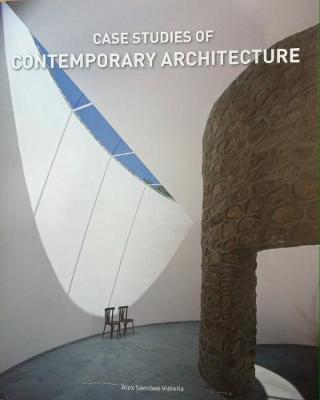 Case Studies For Contemporary Architecture (Hardback)