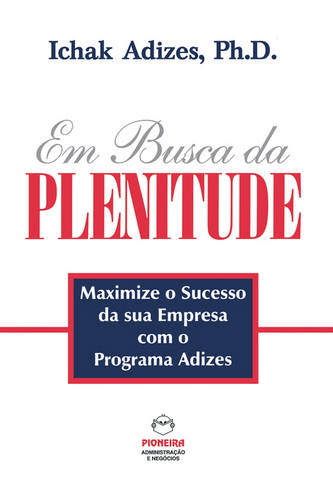Em Busca Da Plenitude [The Pursuit of Prime - Portuguese Edition] (Paperback)