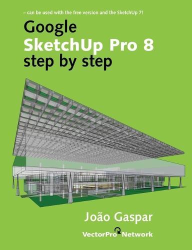Google Sketchup Pro 8 Step by Step (Paperback)