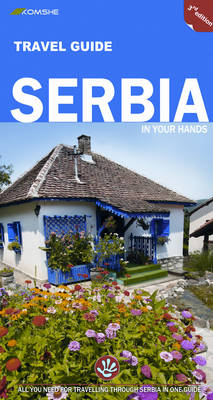 Serbia in Your Hands: All You Need to Know for Travelling Through Serbia in One Guide (Paperback)
