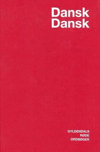 Gyldendal's Red Dictionary: Danish-Danish / Dansk-Dansk Ordbog (Hardback)