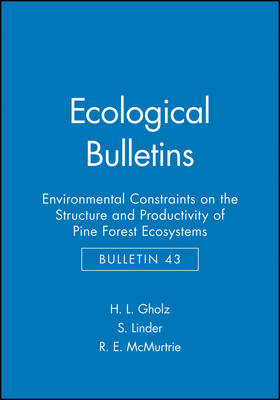 Ecological Bulletins: Environmental Constraints on the Structure and Productivity of Pine Forest Ecosystems - Ecological Bulletins (Hardback)
