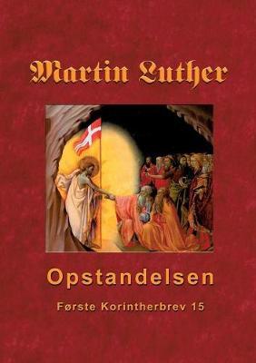 Martin Luther - Opstandelsen (Paperback)