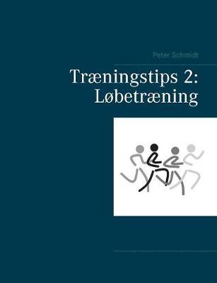 Tr ningstips 2: L betr ning (Paperback)